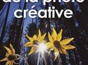 Pratique photo créative Bryan Peterson