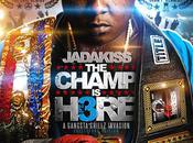 "JADAKISS: ""The Champ Here Part Mixtape)"