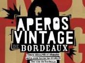 vins Bordeaux l'honneur Paris avec Apéros Vintage…