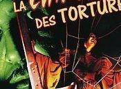 Classiques l'horreur Chambre tortures