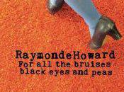 Chronique disque pour POPnews, Bruises Black Eyes Peas Raymonde Howard
