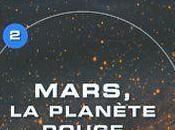 L'univers mystères: Mars, planète rouge
