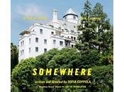 Somewhere, bande-annonce nouveau Sofia Coppola