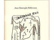 Machine gun, Jean-Christophe Belleveaux (par Georges Guillain)