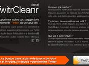 """TwitrCleanr Pour supprimer toutes suggestions """"Who Follow"""" Twitter d'un coup"""