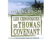 chroniques Thomas Covenant malédiction Rogue