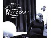 sélection semaine: Moscow