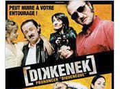 Complètement barré Dikkenek