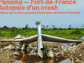 Panama Fort-de-France Autopsie d'un crash