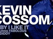 KEVIN COSSOM Baby Like Diddy Fabolous [MP3]