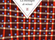 Jean-Marie Blas Roblès, Montagne minuit, Zulma