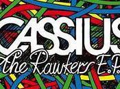Cassius revient avec Rawker's