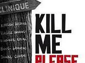 Kill Please Réalisation Olias Barco