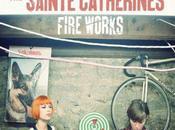 Sainte Catherines Fire Works (Punk mélodique québécois, 2010)