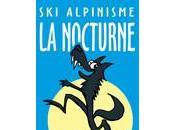 Ski-alpinisme Crans-Montana: c'est Nocturne Loup!