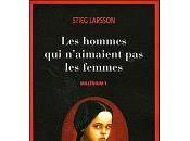 hommes n'aimaient femmes Stieg Larsson