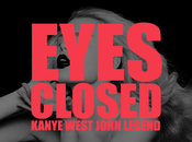 Kanye West Eyes Closed (Feat. John Legend)