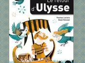 retour d'Ulysse, quand comprends enfin l'Odyssée