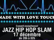 MADE WITH LOVE TOUCH Concert triplettes belleville paris