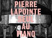 Pierre Lapointe, Seul piano