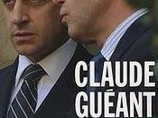 Pourquoi Claude Guéant Bernard Squarcini raison porter plainte contre Médiapart