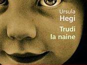 """""""Trudi naine"""" Ursula Hegi"""