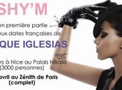 Shy'm elle fera première partie d'Enrique Iglesias France