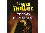 Train d'enfer pour Ange rouge Franck Thilliez