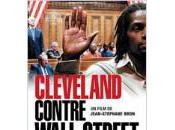 """""""Cleveland contre Wall street"""" spéculation précarité"""