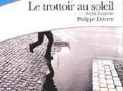 """trottoir soleil"""", merci Monsieur Delerm"""