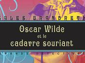 Oscar Wilde cadavre souriant, Gyles Brandeth