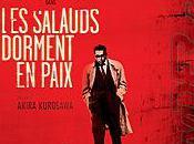 Intégrale Kurosawa. 19ème film salauds dorment paix