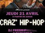 Soir Craz' Hip-Hop FRESH SENS CLUB PARIS DadADa