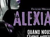 [Chronique] Alexia Quand nous étions morts Francesc Miralles