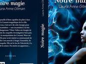 Découvrez maintenant extrait Noire magie »,de Laura Anne Gilman paraître prochainement chez DARKISS