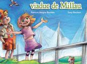 découverte viaduc Millau