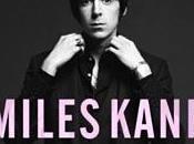 Chronique Miles Kane classe