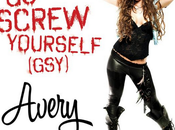"""Avery Screw Yourself"""" (stripped down version)"""