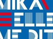 Mika fait retour...en français.