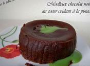 Moelleux chocolat noir coeur coulant pistache