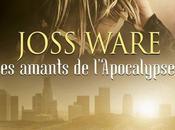 """Concours """"Les amants l'apocalypse"""" Joss Ware"""