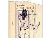 L'invention désir, texte Carole Zalberg, illustrations Frédéric Poincelet éditions chemin