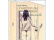 L'invention désir, texte Carole Zalberg, illustrations Frédéric Poincelet éditions chemin