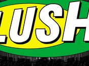 Lush: Premières impressions