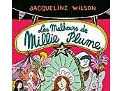 Malheurs Millie Plume Jacqueline Wilson