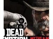 Dead Redemption Mythes Insoumis, toutes envies