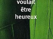 L'homme voulait être heureux, Laurent Gounelle