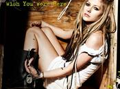 Nouveau clip avril lavigne wish were here