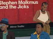 Stephen Malkmus Jicks: Mirror Traffic