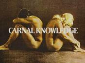 plaisir qu'on charnel Carnal Knowledge, Mike Nichols (1971)